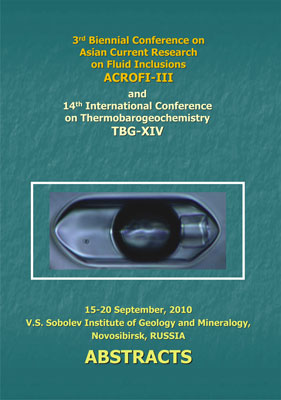 Abstracts of III Biennial Conference of Asian Current Research on Fluid Inclusions (ACROFI III) and XIV International Conference on Thermobarogeochemistry (TBG XIV)