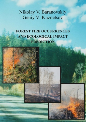 Forest fire occurrences and ecological impact prediction: monograph
